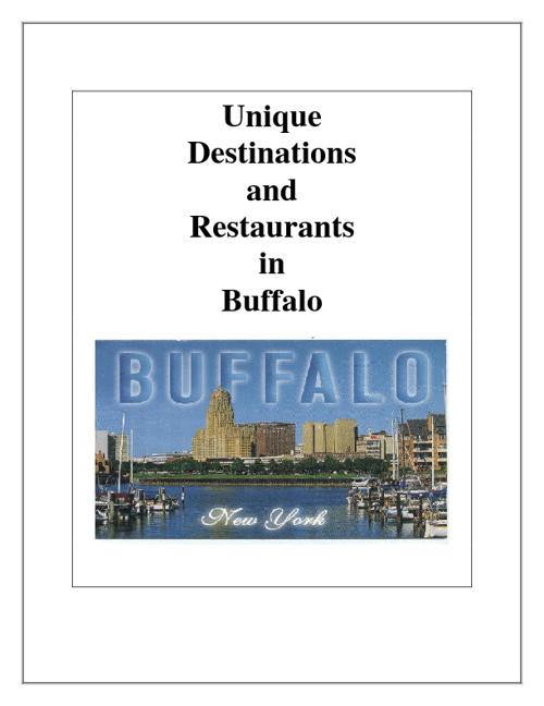 Unique Destinations and Restaurants in Buffalo