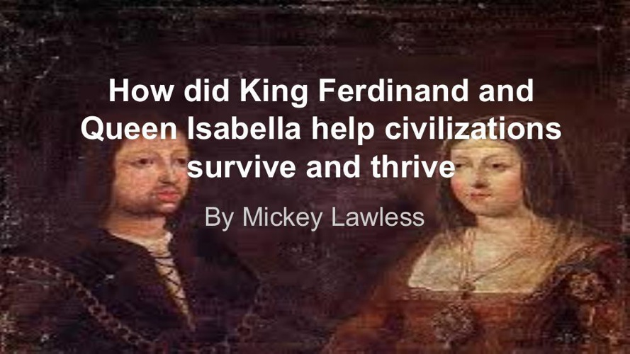 King Ferdinand-Queen Isabella