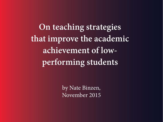Improving achievement of low-performing students