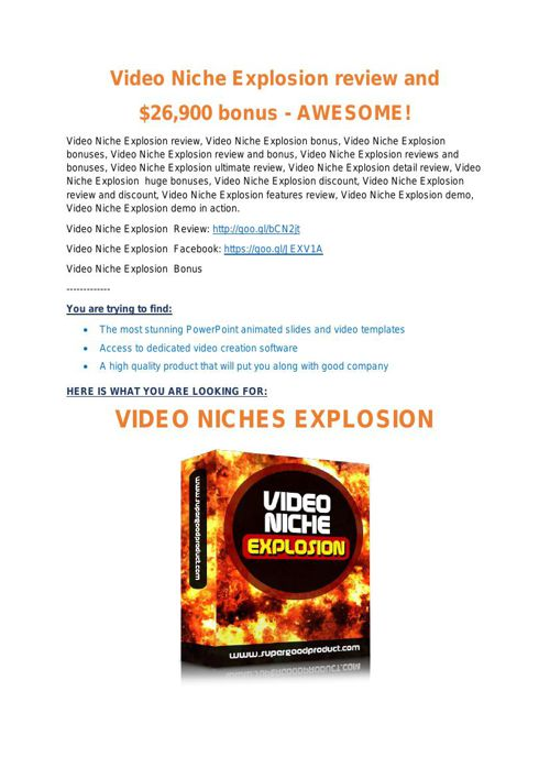 Video Niche Explosion review and Exclusive $26,400 Bonus