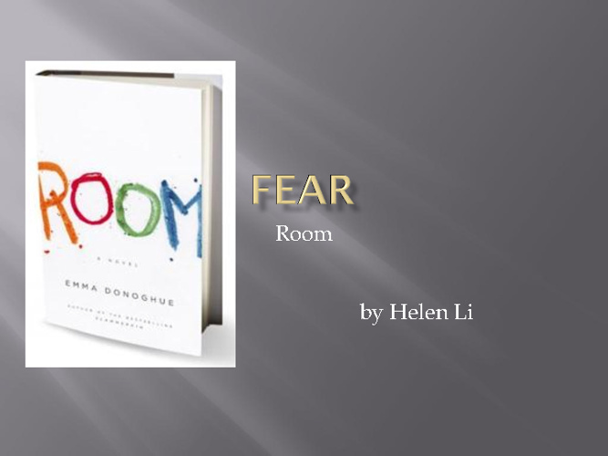 Fear in Room