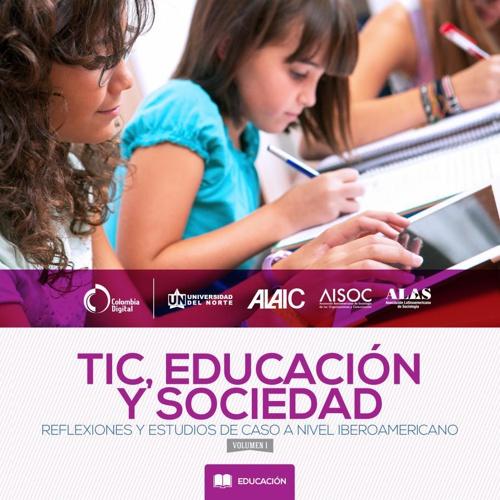 TIC, educación y sociedad - volúmen 1