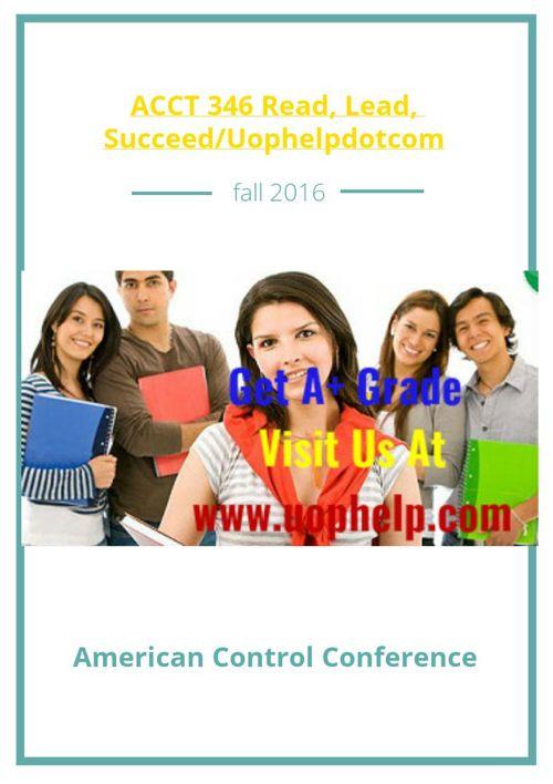 ACCT 346 Read, Lead, Succeed/Uophelpdotcom