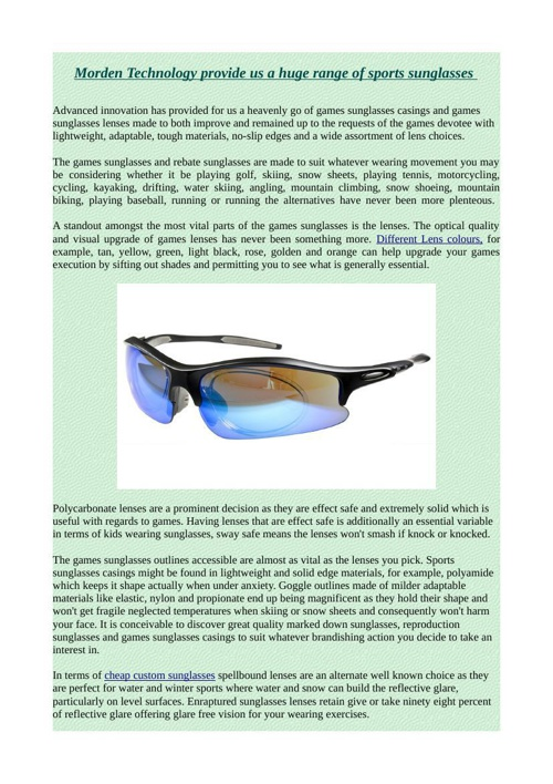 Morden Technology provide us a huge range of sports sunglasses