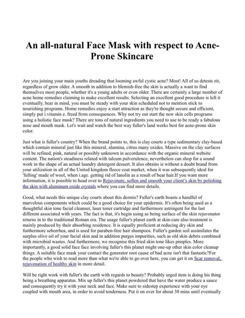 An all-natural Face Mask with respect to Acne-Prone Skincare