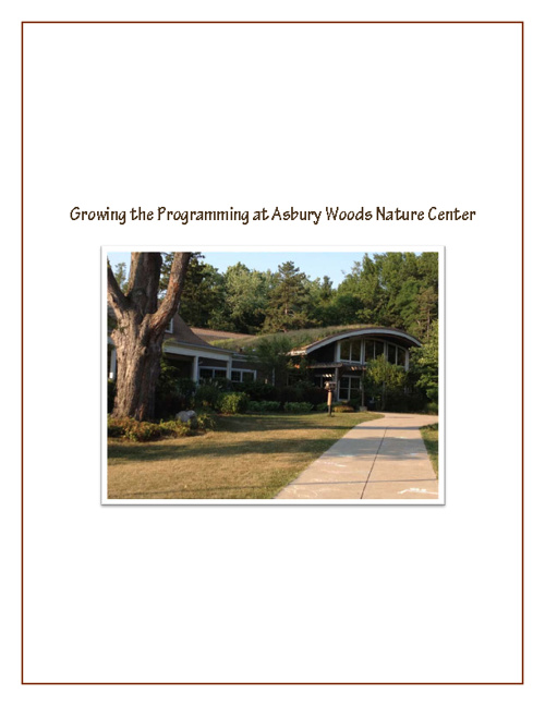 Improving Programming at Asbury Woods Nature Center