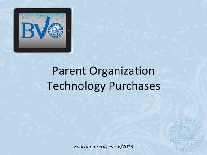 Building & Parent Organization Technology Purchases