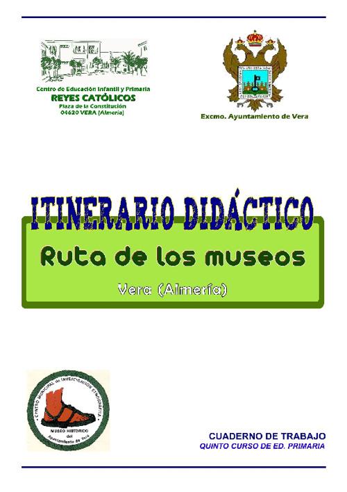 ITINERARIO DIDACTICO. MUSEOS DE VERA