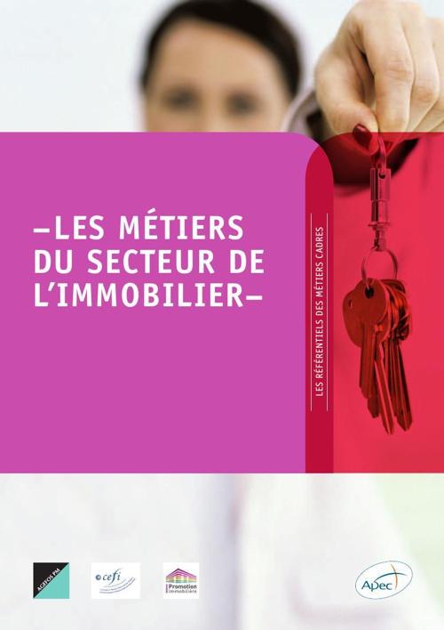 LES MÉTIERS DU SECTEUR DE L'IMMOBILIER
