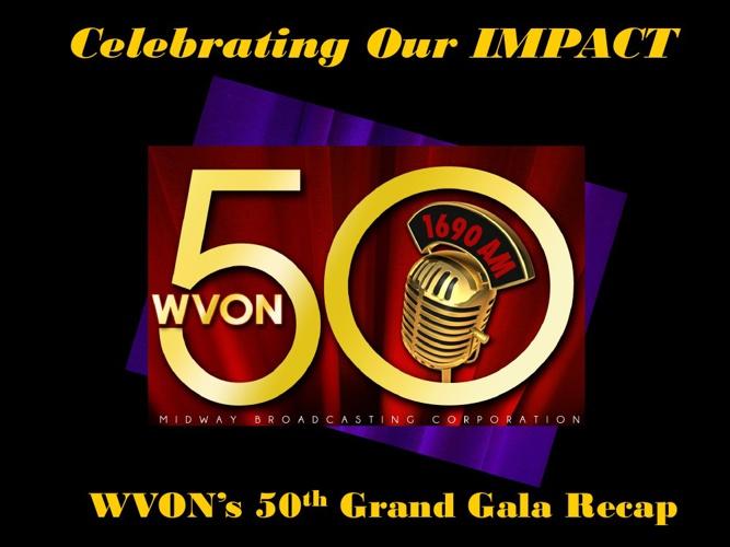 WVON 50th Anniversary Gala