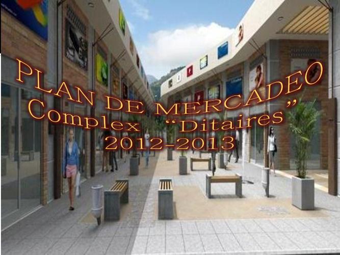 Estudio de Mercado Complex Ditaires Itagüi 2012