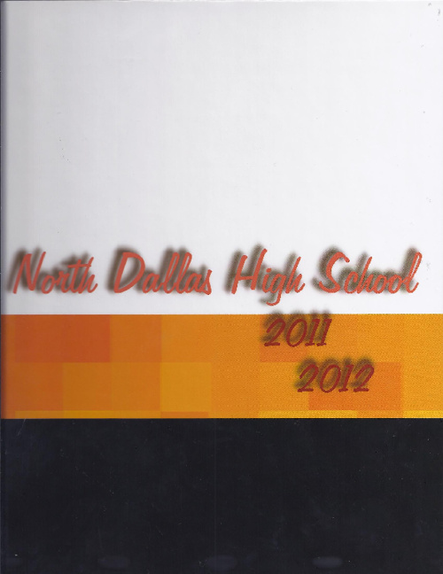 2012 - North Dallas Yearbook