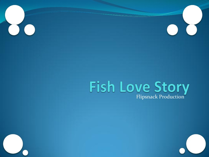 Copy of Cupole Fish Story