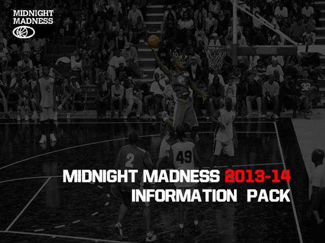Midnight Madness Information Pack 2014