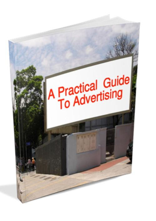 A-Practica-Guide-To-Advertising