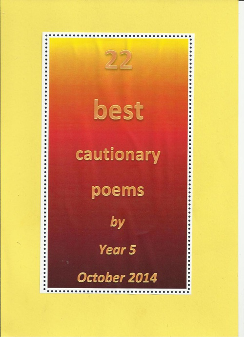 Cautionary Poems by Year 5 Book 2