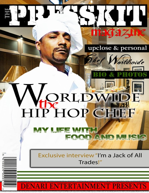 Worldwide the Hip Hop Chef Presskit Magazine
