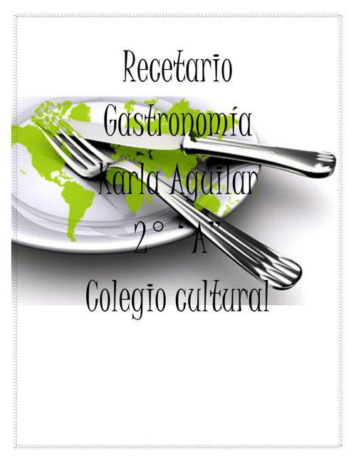 Recetario Gastronomíakarla+