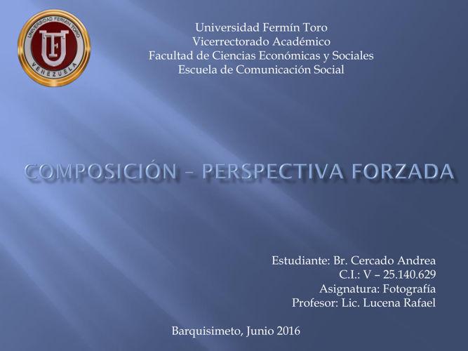 Composición – perspectiva forzada