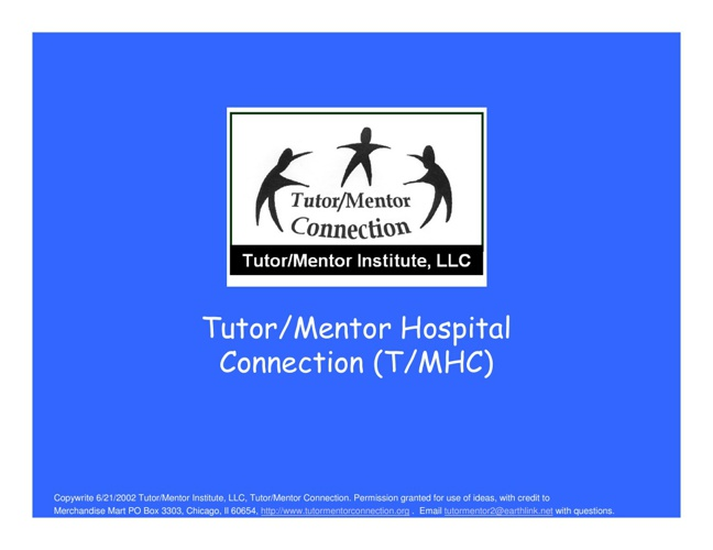 Tutor/Mentor Hospital Connection (TMLN) - a vision