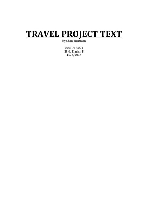 Cham Bustraan TRAVEL PROJECT 2014