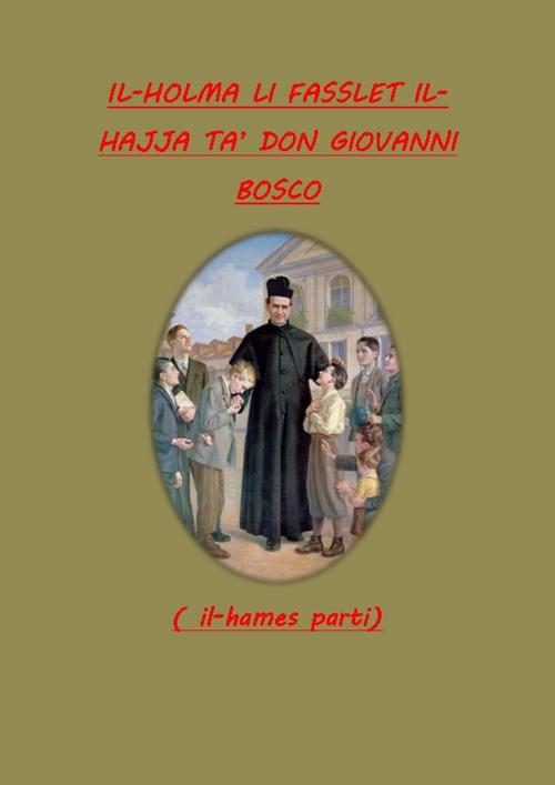 IL-HAJJA TA' DON BOSCO (3)