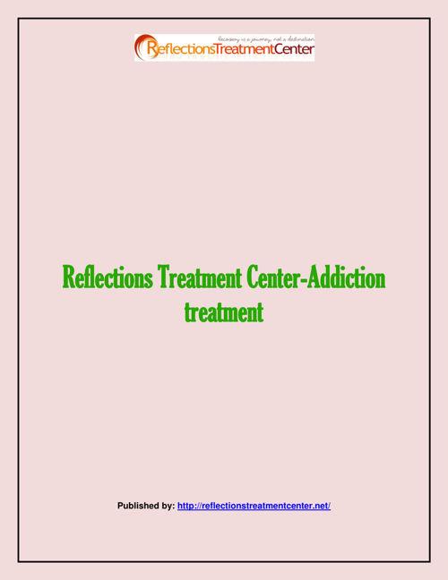 Reflections Treatment Center-Addiction treatment