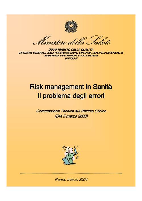 Ministero della Salute-Risk mngmt in Sanità-2004