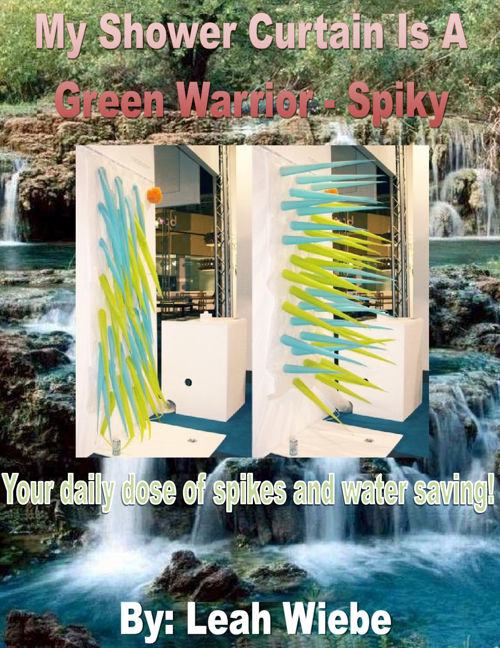 My Shower Curtain Is A Green Warrior - Spiky (redone)
