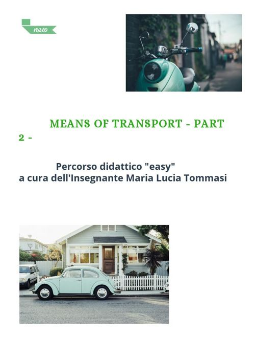 MEANS OF TRANSPORT - PART 2 -