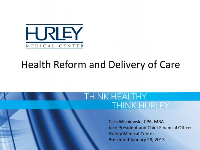 Wisniewski_Health-Reform-and-Delivery-of-Care_Jan-28-2013