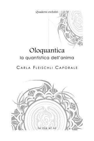 Oloquantica: la quantistica dell'anima