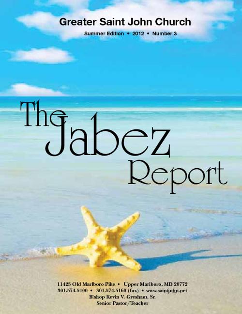 Jabez Report Summer 2012 Edition