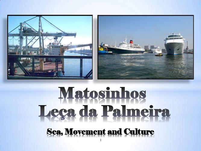 Matosinhos - Leça da Palmeira