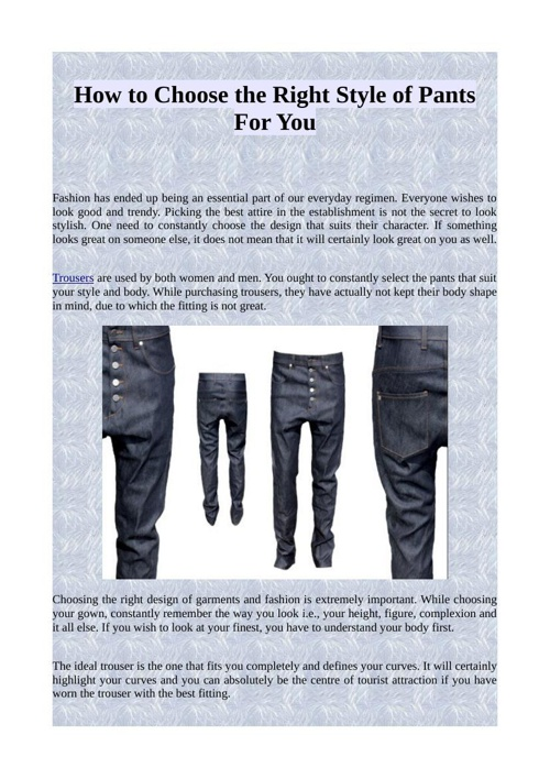 How to Choose the Right Style of Pants For You