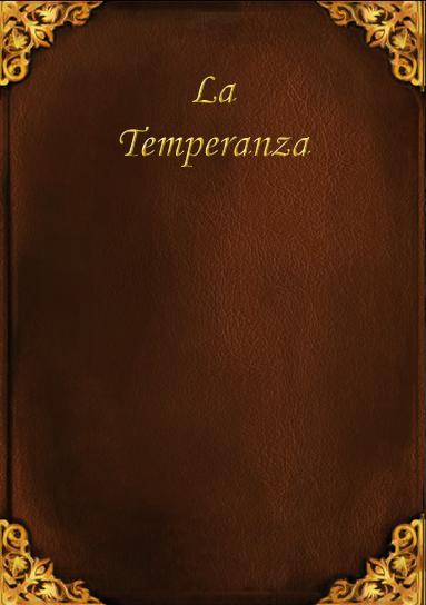La Temperanza
