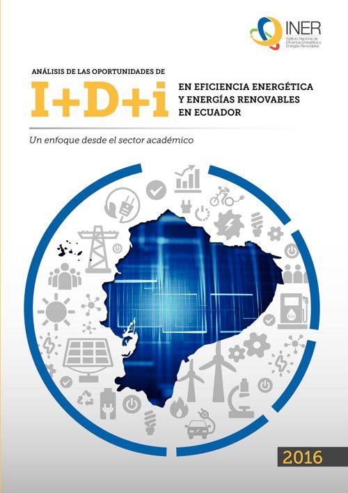 ANÁLISIS DE LAS OPORTUNIDADES DE I+D+i EN ECUADOR