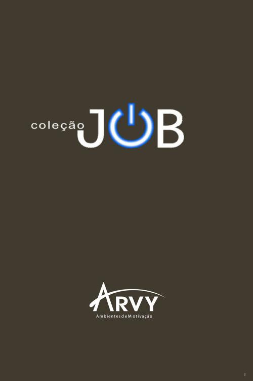 Coleção Job | Arvy