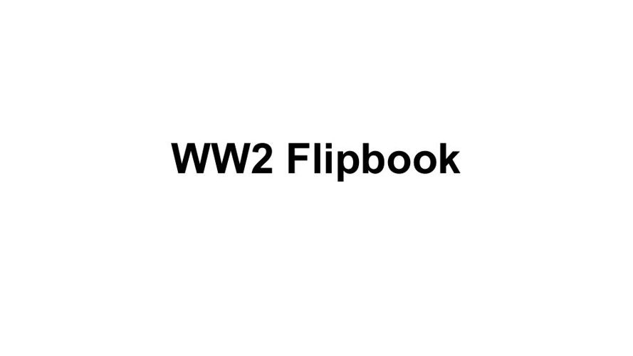Period 3 Group 2 WW2 Flipbook