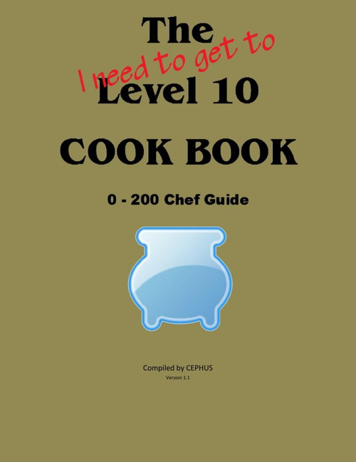The I need to get to Level 10 COOK BOOK