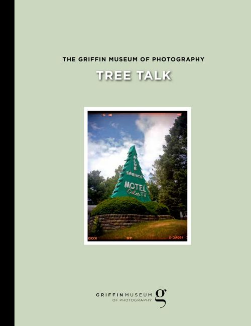 Tree Talk Catalog - Griffin Museum of Photography