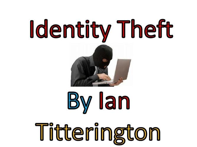 Identity Theft Internet Saftey