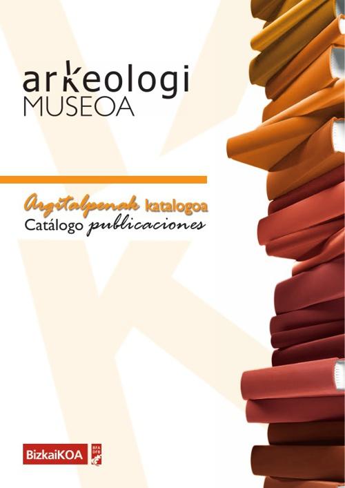 Arkeologi Museoaren argitalpenak