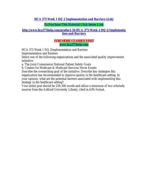 HCA 375 HELP Real Education/hca375help.com