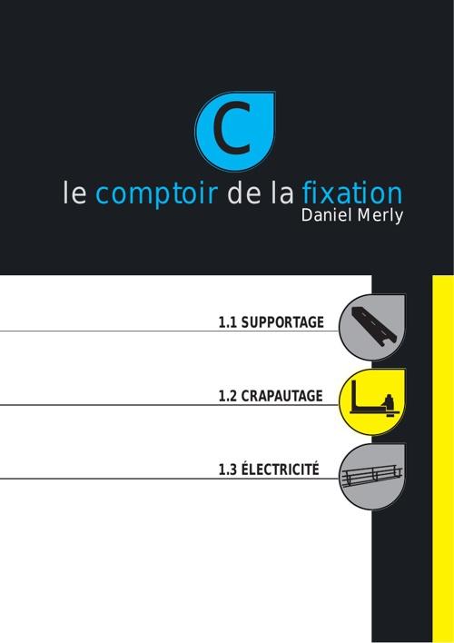 Le Comptoir de la fixation - 1