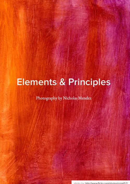 Elements & Principles by Nicholas Mendez