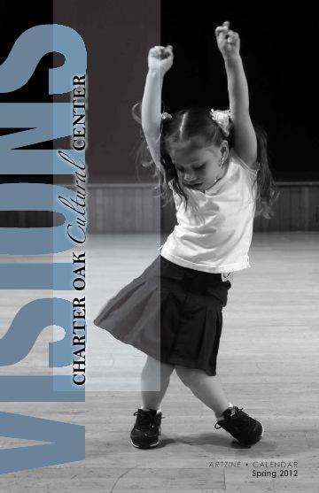 VISIONS: Charter Oak Cultural Center's Artzine (Spring 2012)