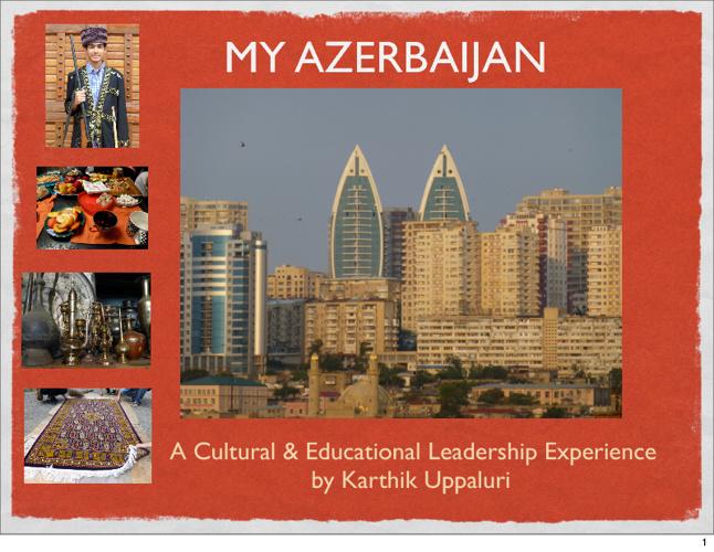 My Azerbaijan Experience