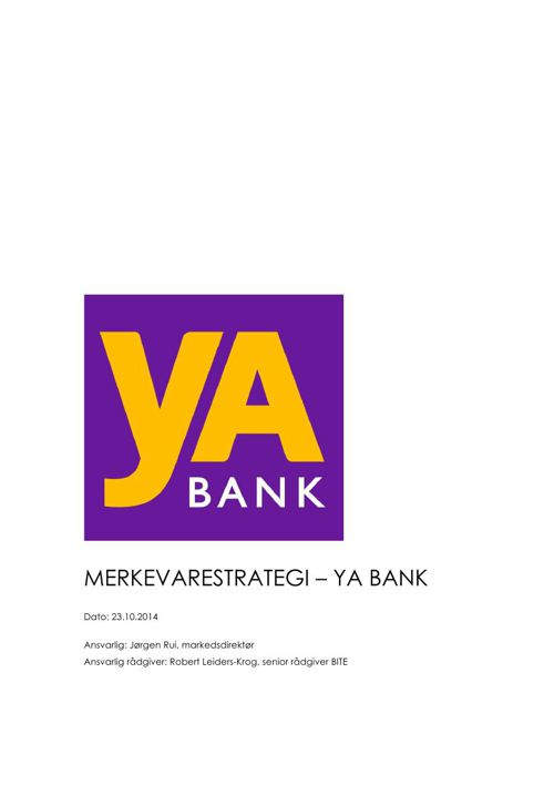 Merkevarestrategi – yA BANK