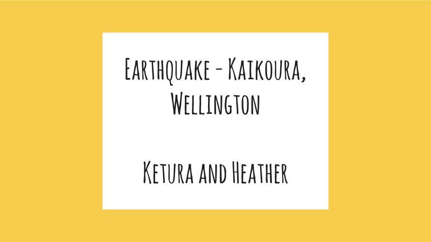 Earthquake - Kaikoura, Wellington